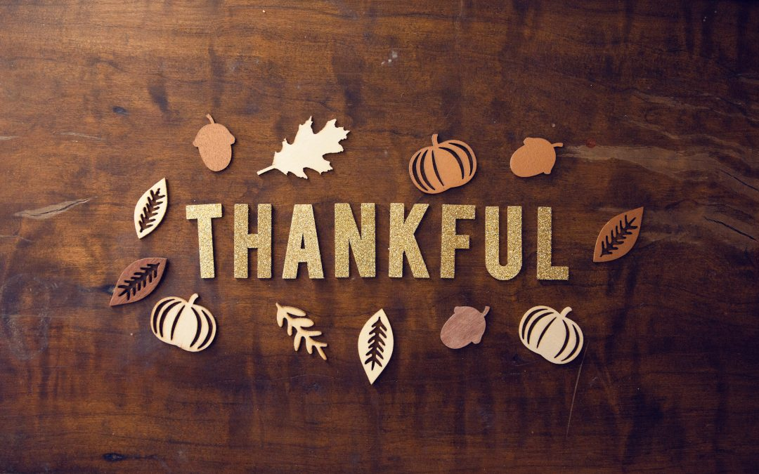 Being Thankful Does Good Stuff in Your Life